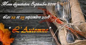 Menu Dégustation Septembre 2018 : L'automne
